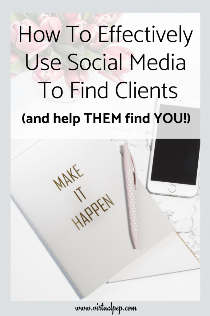 How to effectively use Facebook, Instagram, and Pinterest social media platforms to find clients, and help them find you!