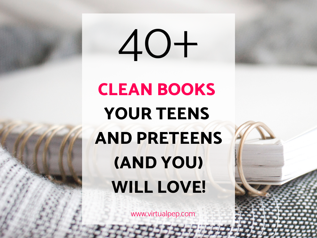 clean books for teens and preteens, blog feature image