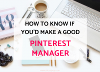 How to know if you'd make a good Pinterest Manager or Virtual Assistant.