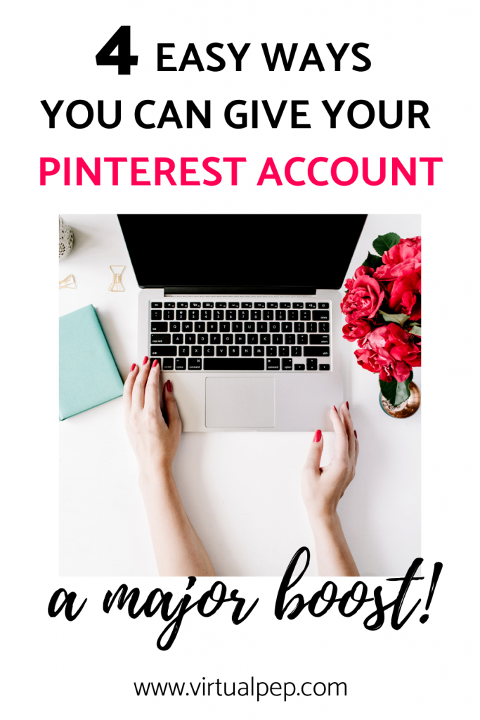 4 easy ways you can give your pinterest account a major boost